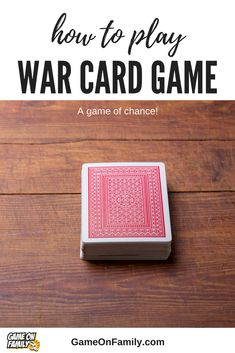How to Play War Card Game – a game of chance! – Rebel Without Applause Card Games For One, Family Card Games, Fun Card Games, Playing Card Games, Fun Games, Games With Cards, Games To Play With Kids, Online Games For Kids, Play Game Online