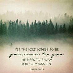 | Isaiah 30 :18