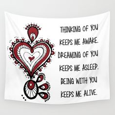 Valentine's Day Quote Wall Tapestry love, heart, red, zen, ink, illustration, unique, trendy, girlfriend, boyfriend, wife, husband, lover, friendship, romance, cute, cool, organic, hand made, valentine day, special