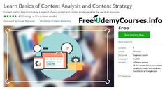[#Udemy Free] Learn Basics of Content Analysis and #Content_Strategy   What Will I Learn?  Will learn to understand the importance of content in marketing  Will learn to use content optimally in marketing campaigns offers and other content oriented ventur