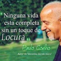 Paulo Coelho 45 Mejores Imagenes Life Coach Quotes Inspirational
