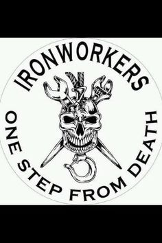 ironworkers! can you do it? MOST CAN'T. TAKES A FEARLESS MAN.