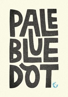 Image result for pale blue dot type