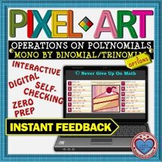 PIXEL ART: Multiply Monomial BY Binomial or BY Trinomial DISTANCE LEARNING Interactive Activities, Math Activities, Teacher Resources, Math Stations, Math Centers, 12th Maths, Standard Form, Secondary Math, Teaching Materials