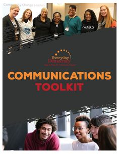 Everyday Democracy's Communications Toolkit is a comprehensive guide designed to help you recruit people to your community change effort, work with the media, master social media, and tell your story in many different formats along the way. Your Story, Along The Way, Problem Solving, My Friend, Effort, Communication, Told You So, Public, Community