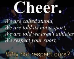 The cold truth.one of my bffl's doesn't think cheer's a sport I mean like try to be a cheerleader Cheer Coaches, Cheer Stunts, Cheer Dance, Team Cheer, All Star Cheer, Cheer Mom, Cheer Tips, Cheer Qoutes, Cheer Sayings