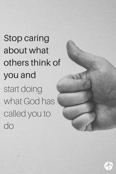 """""""Am I now trying to win the approval of human beings, or of God? Or am I trying to please people? If I were still trying to please people, I would not be a servant of Christ"""".  Gal. 1:10"""