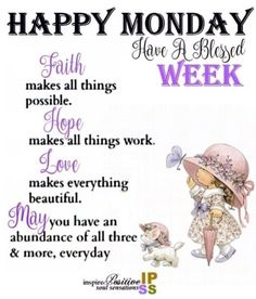 Monday Morning Greetings, Monday Morning Blessing, Good Morning Happy Monday, Monday Morning Quotes, Happy Monday Quotes, Cute Good Morning Quotes, Morning Inspirational Quotes, Good Morning Messages, Good Night Quotes