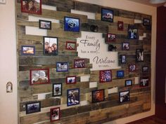 "Pallet wall with pictures of our family adventures.  ""Every family has a story...welcome to ours...."""