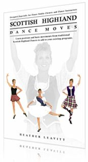 Scottish Highland Dance Moves Book. Instructional guide to Scottish Dance Moves
