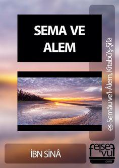 İbn Sina Felsefe serisi Kitabü-ş Şifa Sema ve Alem es-Semau ve'l-Âlem, e-book ücretsiz indir es-Semau ve'l-Âlem, Kitabü-ş Şifa Sema ve Alem ekitap pdf epub doc formatında indir pdf formatı (0,67MB)...
