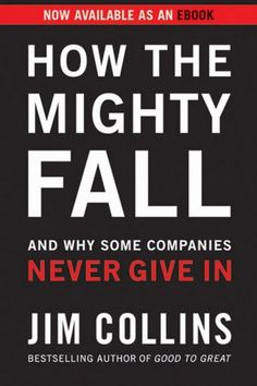 11 best business book covers images on pinterest books to read how the mighty fall and why some companies never give in fandeluxe Images