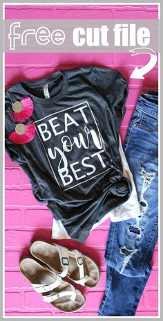 Beat Your Best - motivational goal tee tshirt, diy!  yep, it's a FREE svg and Silhouette cut file!  #htv - - Sugar Bee Crafts