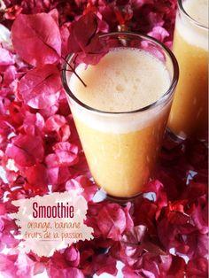Smoothie Orange, Banane et Fruits de la passion