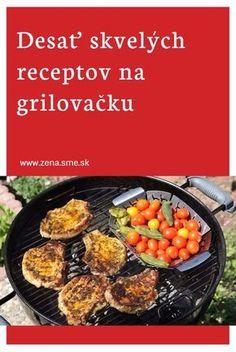 Vybrali sme desať receptov na letnú grilovačku Beef, Vegetables, Food, Meal, Essen, Vegetable Recipes, Hoods, Ox, Meals