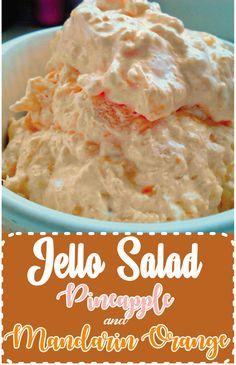 Pineapple and Mandarin Orange Jello Salad - Today cafedeles will share recipe. Jello Fruit Salads, Orange Jello Salads, Dessert Salads, Fruit Salad Recipes, Jello Dessert Recipes, Pineapple Dessert Recipes, Orange Recipes, Pineapple Jello, Fluff Desserts