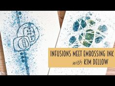 VIDEO: PaperArtsy Infusions Meet Embossing/ Watermark Ink | Kim Dellow | Bloglovin'