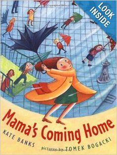 Mama's Coming Home: Kate Banks, Tomek Bogacki: 9780374347475: Amazon.com: Books