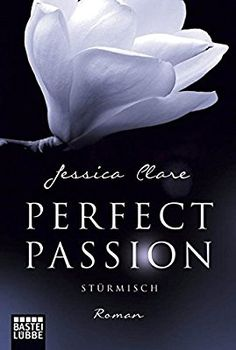 Buy Perfect Passion - Stürmisch: Roman by Jessica Clare, Kerstin Fricke and Read this Book on Kobo's Free Apps. Discover Kobo's Vast Collection of Ebooks and Audiobooks Today - Over 4 Million Titles! Nick Hammond, Dark Romance, Nancy Mitford, Happy End, Booker T, Got Books, Book Photography, Free Reading, Free Books