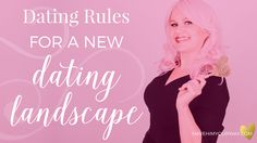 Feeling inept at dating Lovergirl? It's time you know the new dating rules.  #datingrules #FairyDustTV