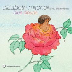 """New in store: Blue Clouds CD by Elizabeth Mitchell. The short reason you should buy this album: Elizabeth Mitchell sings the incomparable David Bowie song """"Kooks"""", the anthem of quirky families everywhere. Elizabeth Mitchell, Music For Kids, Kids Songs, Beautiful Voice, Beautiful Artwork, Beautiful Cover, Google Play Music, Blue Clouds, This Is Love"""