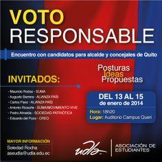 """La Asociación de Estudiantes invita al encuentro con candidatos para alcalde y concejales de Quito """"Voto Responsable"""". Posturas, Ideas y Propuestas. Del 13 al 15 de enero, Auditorio Campus Queri 18h20"""