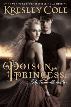 Poison Princess by Kresley Cole  | BK#1 of The Arcana Chronicles  | Publication date: October 2, 2012  | #YA #paranormal