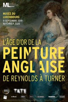 L'âge d'or de la peinture anglaise De Reynolds à Turner - DESSIN OU PEINTURE Richard Wilson, Thomas Gainsborough, Paris 1900, Joshua Reynolds, Joseph Mallord William Turner, Tate Gallery, Tate Britain, Royal Academy Of Arts, Age