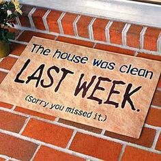 this house was clean last week funny quotes quote home lol funny quote funny quotes humor cleaning Summer Schedule, Kids Schedule, Just For Laughs, Just For You, Daily Organization, Organizing Tips, Story Of My Life, Clean House, Laugh Out Loud