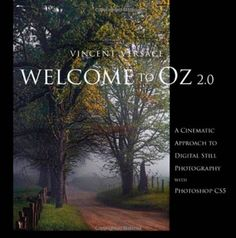 http://cam-four.com/welcome-to-oz-2-0-a-cinematic-approach-to-digital-still-photography-with-photoshop-2nd-edition-voices-that-matter/