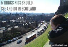 5 Things Kids Should See and Do in Scotland (Psshhh, forget kids: These are things *I* should do next time I'm in Scotland.) #travel