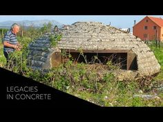 Legacies in Concrete: Profile of an Albanian Bunker Builder - YouTube