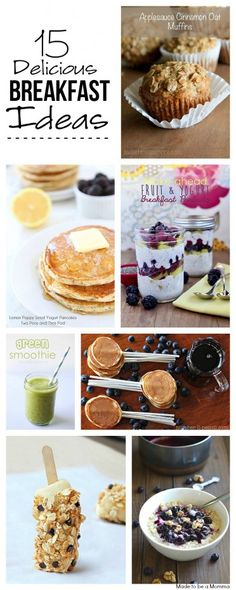 15 Delicious Breakfast Ideas - Made To Be A Momma