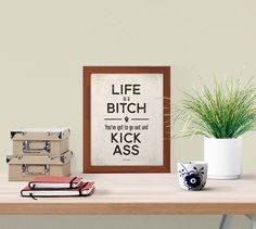 Maya Angelou Life's a Bitch  Small Digital by RedHillPrintables
