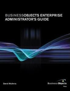 BusinessObjects Enterprise Administrator's Guide (Business Objects Press)	http://sapcrmerp.blogspot.com/2012/04/businessobjects-enterprise.html