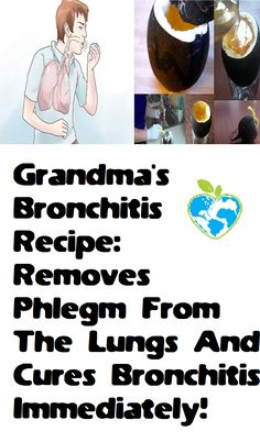 Grandma's Bronchitis Recipe: Removes Phlegm From The Lungs And Cures Bronchitis Immediately!