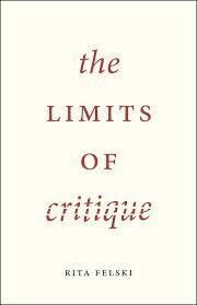 The Limits of Critique by Rita Felski - O 022 FEL
