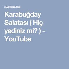 Karabuğday Salatası ( Hiç yediniz mi? ) - YouTube