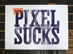 Your Pixel Sucks - Colmado Plómez