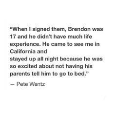 Panic! at the Disco's Brendon Urie. I laughed way too hard at this.