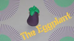 How to make a Eggplant with Clay! Kids Art!!