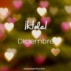 Imágenes con frases hola diciembre | Imágenes con frases
