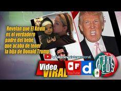 Love a good video? Plug in for this one. El Kevin es el verdadero padre del bebé que acaba de tener la hija de Donald Trump https://youtube.com/watch?v=ljahJNDJ_yQ
