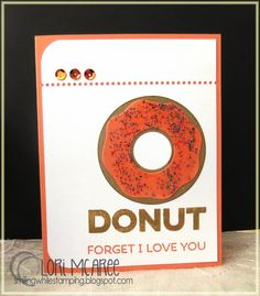 Smiling while Stamping: Donut Forget handmade love card using My Favorite Things Donuts and Sprinkles stamp set and Donuts Die-namics