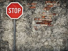 Stop Sign Against Grungy Wall - Tapetit / tapetti - Photowall