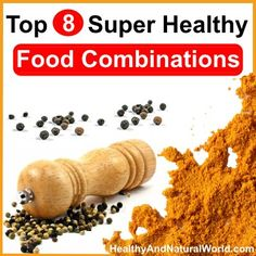 Top 8 Super Healthy Food Combinations