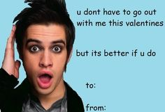brendon urie panic at the disco tumblr valentines comic sans lol