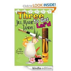 Amazon.com: Three To Get Lei'd eBook: Jill Marie Landis: Kindle Store