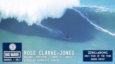 Ross Clarke-Jones at Nazaré 1 - 2017 Billabong Ride of the Year Entry - ...