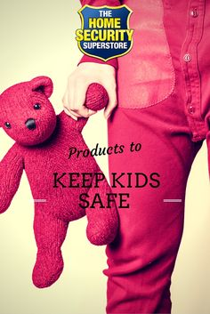 The Home Security Superstore carries a variety of products to keep your kids safe.